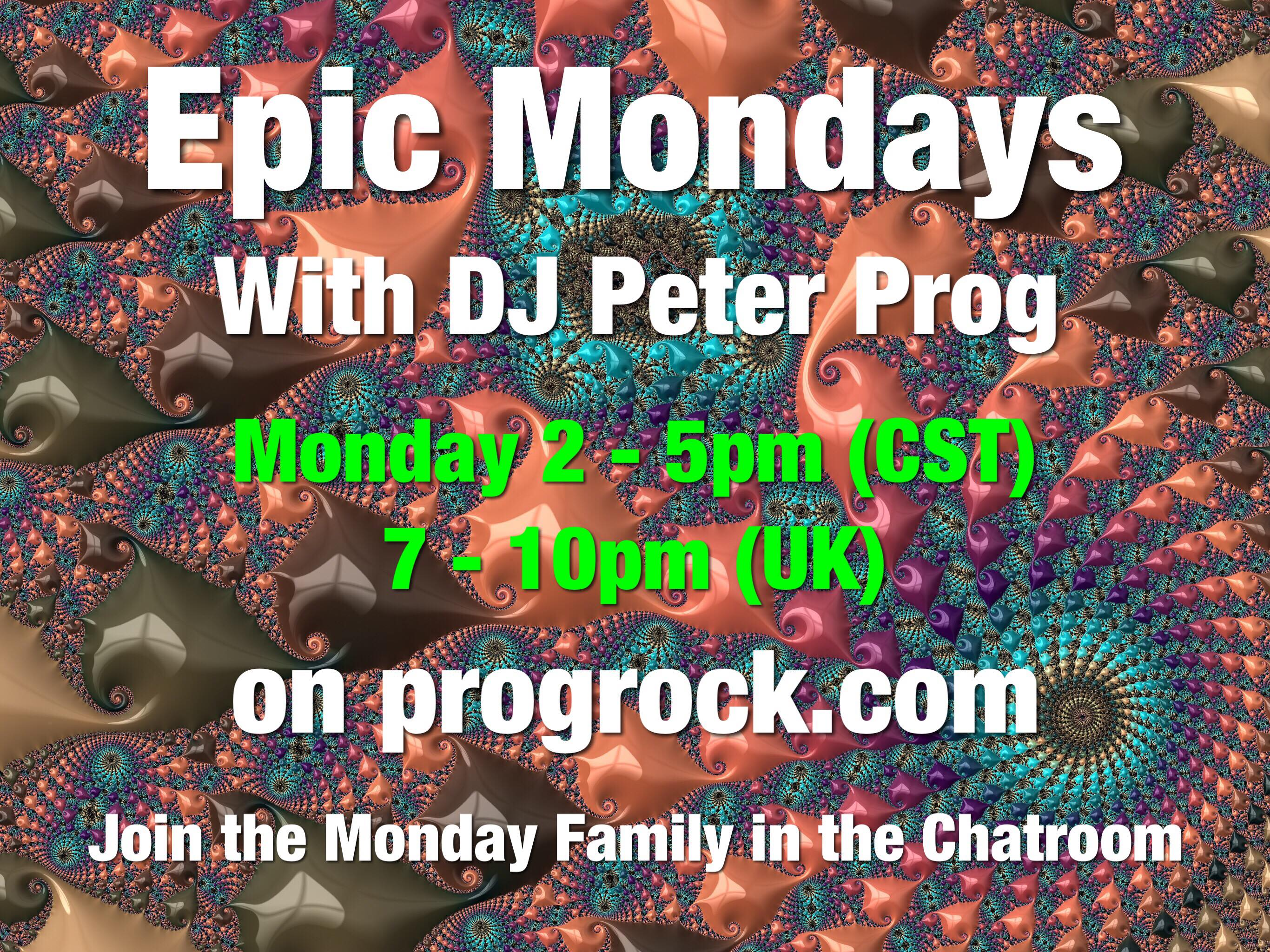 Epic Mondays hosted by DJ Peter Prog Monday 26 October 2020